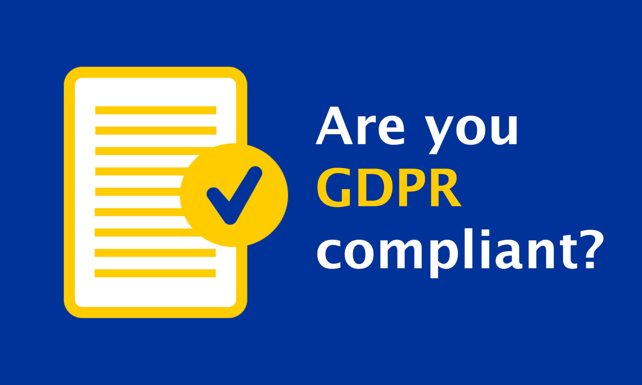 Are,You,Gdpr,(general,Data,Protection,Regulation),Compliant?,Illustration